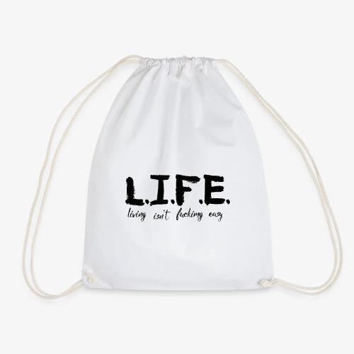 Life isn´t easy - Turnbeutel