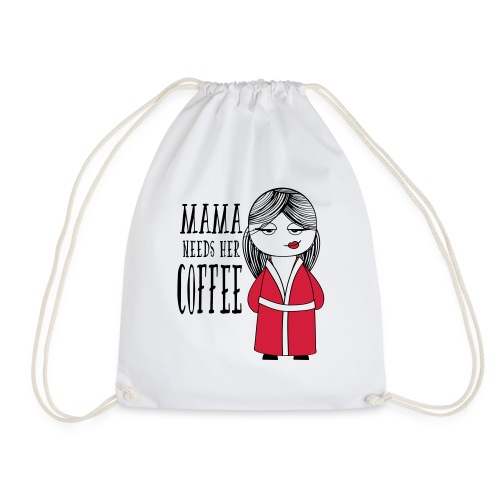 Mama needs her Coffee - Mochila saco