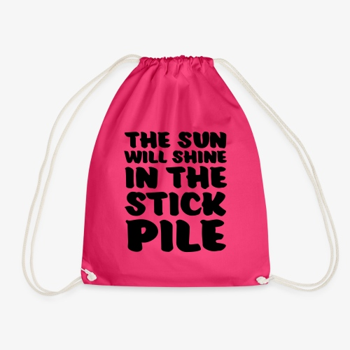 the sun will shine in the stick pile - Jumppakassi