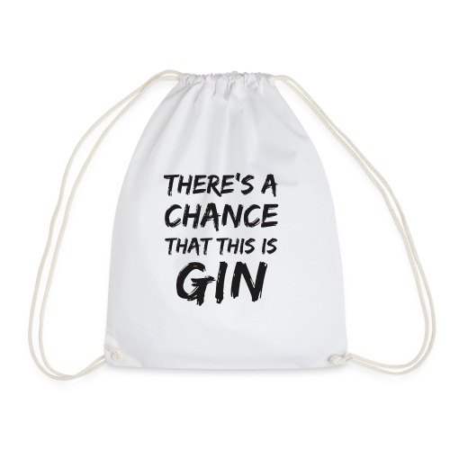 GIN | There's a Chance - Turnbeutel