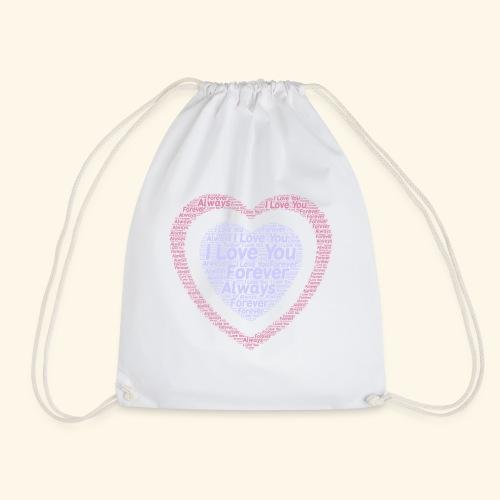 I Love You Forever Always - Drawstring Bag