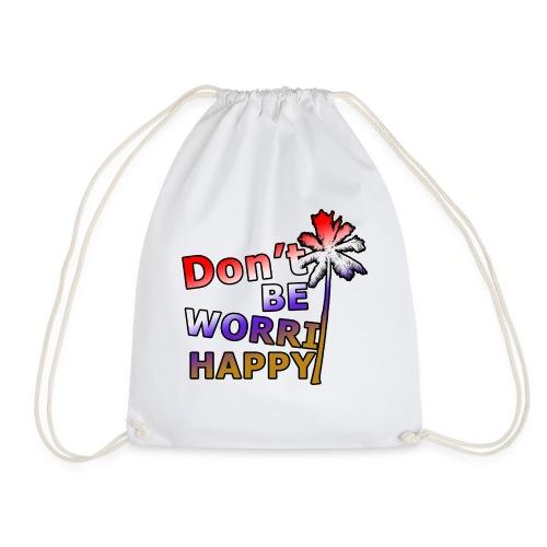 Don't be worri happy - Heren Shirt - Gymtas