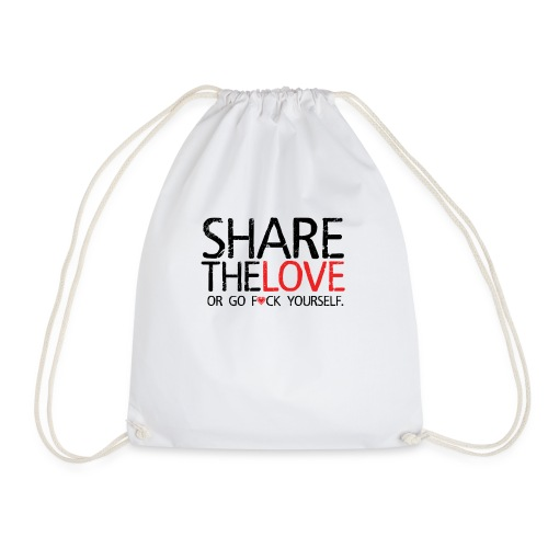 Share The Love (or go F*ck yourself) - Sac de sport léger