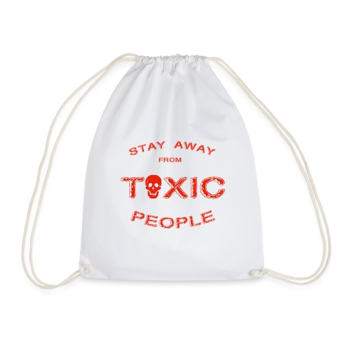 Stay Away From Toxic People - Turnbeutel
