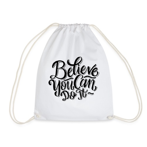 Believe you can do it ! - Sac de sport léger
