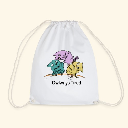 Tired - Drawstring Bag