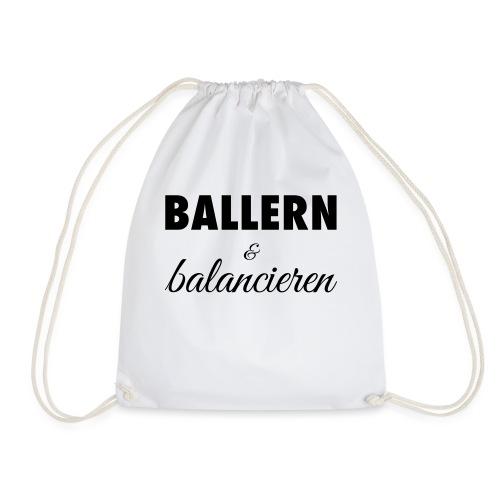 Ballern und balancieren! - Turnbeutel