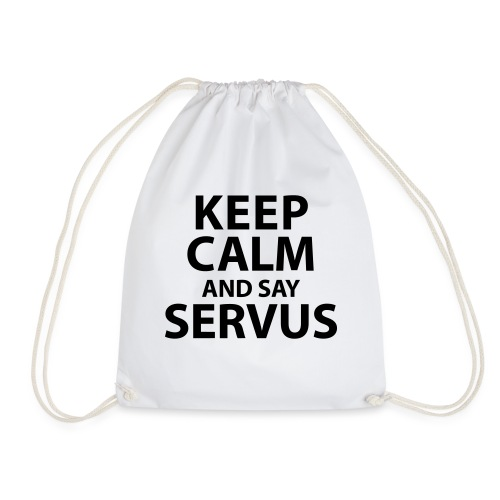 Keep calm and say Servus - Turnbeutel