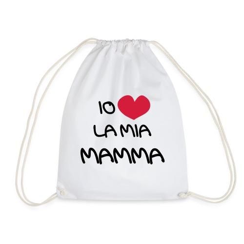 Io Amo La Mia Mamma - Sacca sportiva