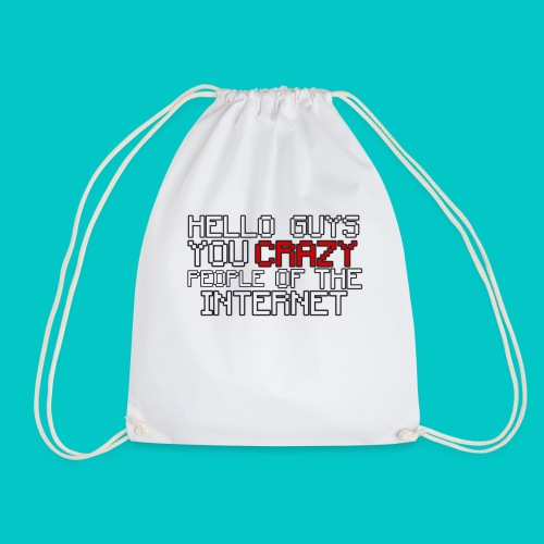 CRAZY - MEN'S T-Shirt Design - Drawstring Bag