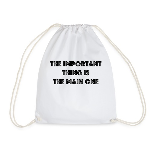 the important thing is the main one - Sac de sport léger