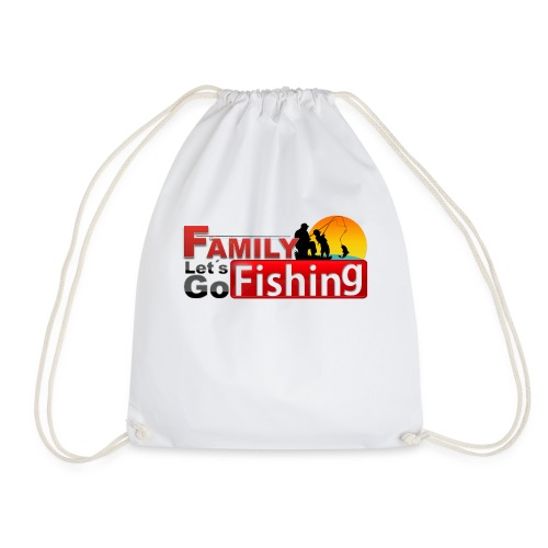 FAMILY LET'S GO FISHING FUND - Drawstring Bag