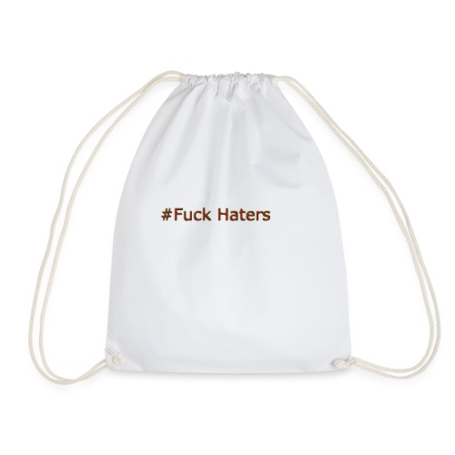 #Fuck Haters - Gymnastikpåse
