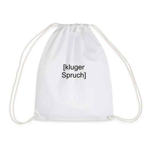 Kluger Spruch (schwarz) - Turnbeutel