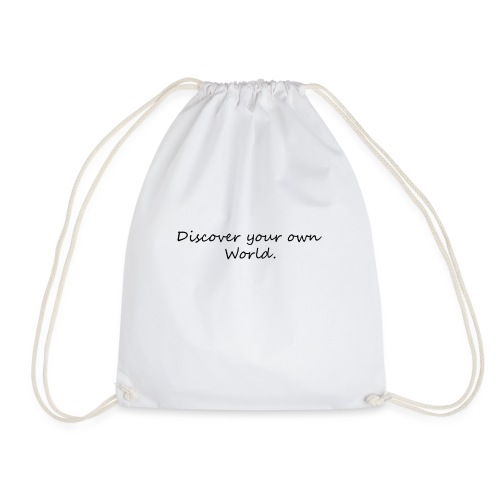 Discover your own world - Drawstring Bag