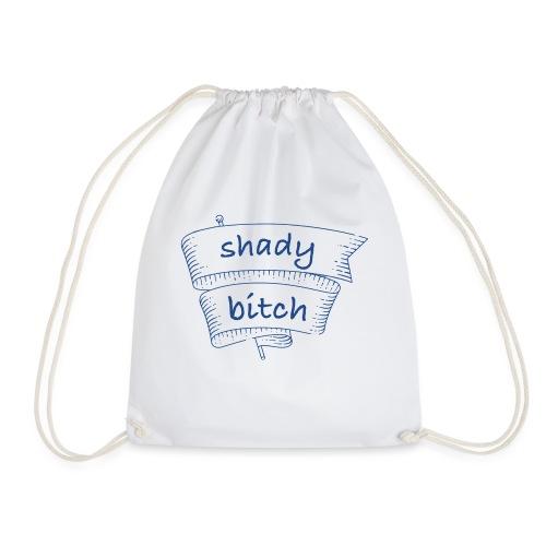 Shady Bit*h - Sacca sportiva