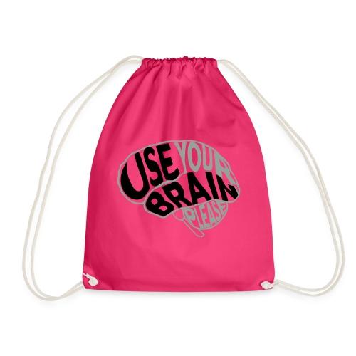 Use your brain - Sacca sportiva