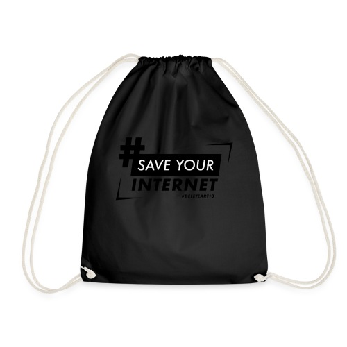#SAVEYOURINTERNET - AGAINST ARTICLE 13! - Drawstring Bag