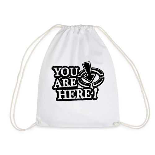You are here! - Drawstring Bag
