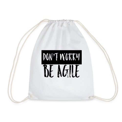 Don't worry be agile - Turnbeutel