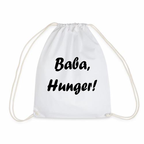 Baba, Hunger! - Turnbeutel