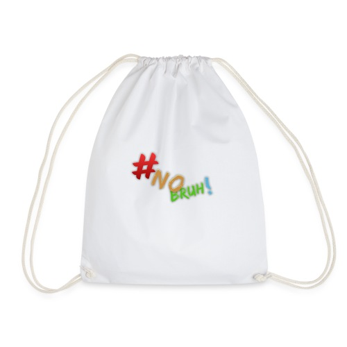 #NoBruh T-shirt - Women - Drawstring Bag