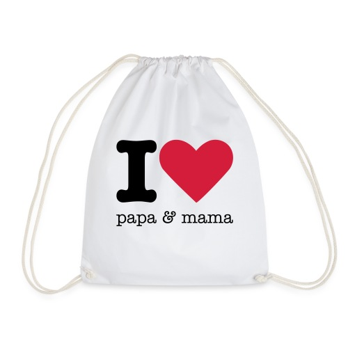 I Love Papa & Mama - Gymtas