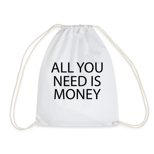 All you need is Money - Gymbag