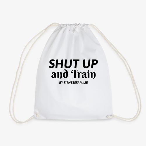 Shut up and train - Turnbeutel