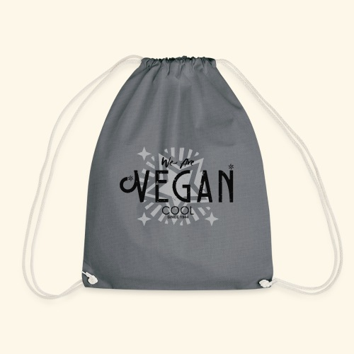 We Are Vegan Cool - Drawstring Bag