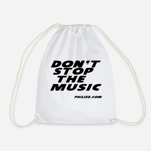 dontstopthemusic - Drawstring Bag
