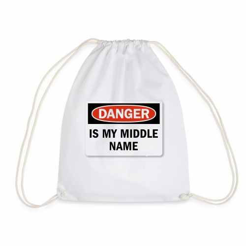 Danger is my middle name - Drawstring Bag