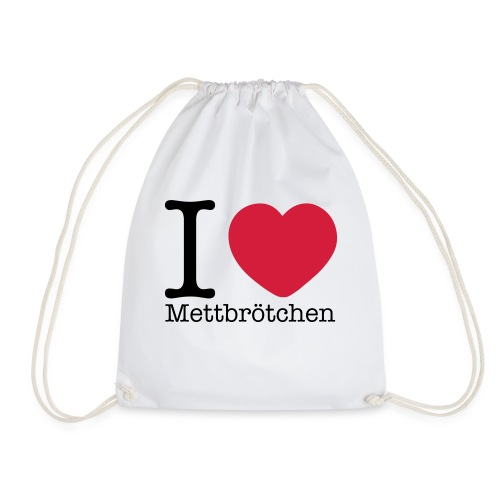 I Love Mettbrötchen - Turnbeutel