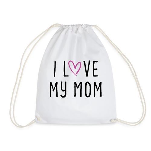I love my mom Muttertagsgeschenk - Turnbeutel