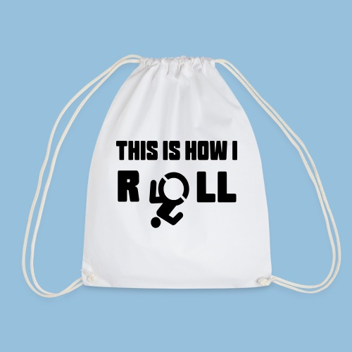 This is how i roll 007 - Gymtas