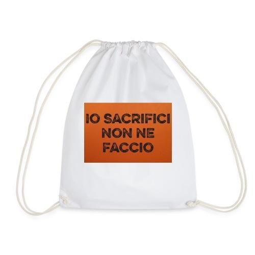 Canotta IoSacrificiNonNeFaccio 2016 - Sacca sportiva