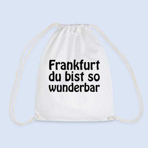 FRANKFURT Du bist so - Turnbeutel