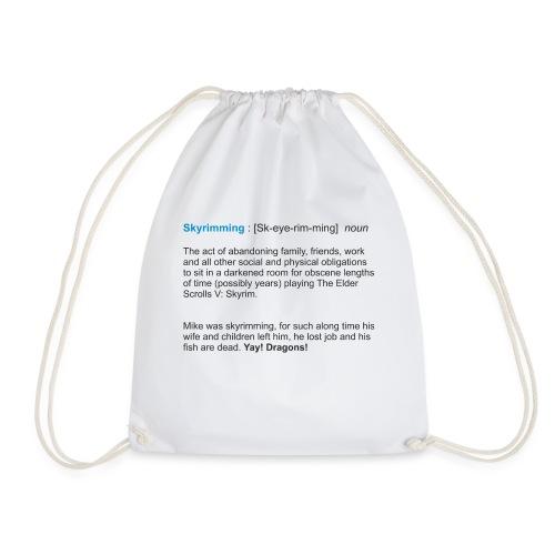 Skyrimming : [Sk-eye-rim-ming] noun - Drawstring Bag