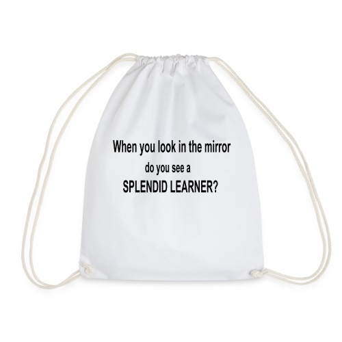 Do you see a splendid learner? - Drawstring Bag