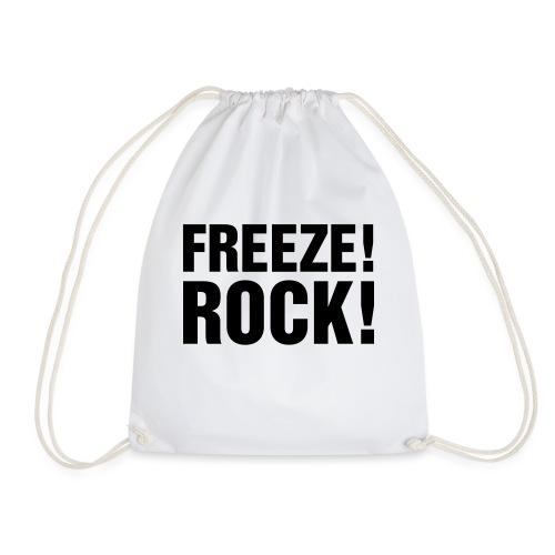 FREEZE! ROCK! - Drawstring Bag