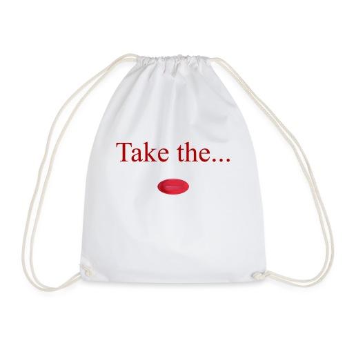 Take The Red Pill - Drawstring Bag