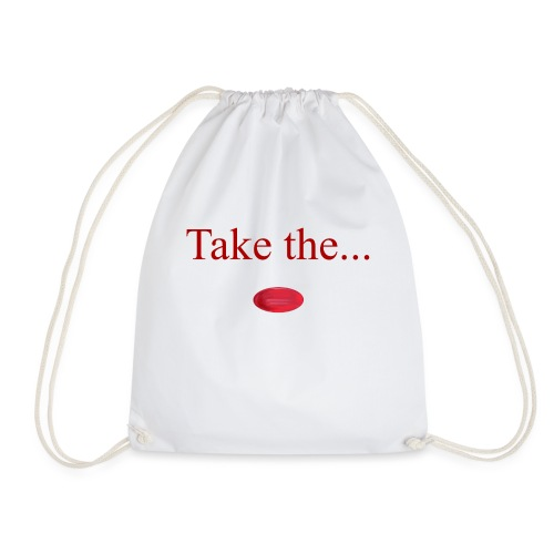 Take The Red Pill - Drawstring Bag