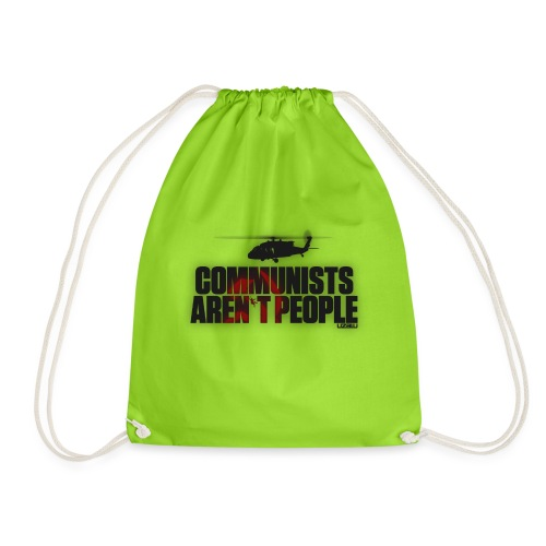Communists aren't People - Drawstring Bag