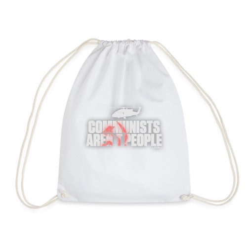 Communists aren't People (White) - Drawstring Bag