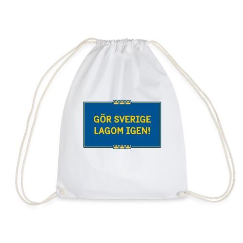 Gör Sverige lagom igen! - Gymnastikpåse