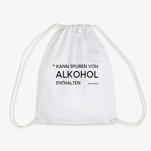 Kann spuren von Alkohol enthalten - Turnbeutel