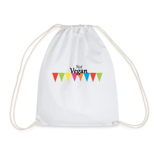 Not Vegan - Drawstring Bag