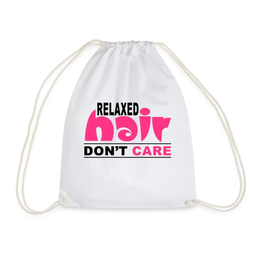 Relaxed Hair Don't Care - Drawstring Bag