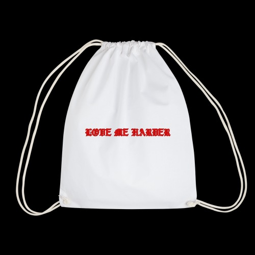 LOVE ME HARDER - Mochila saco