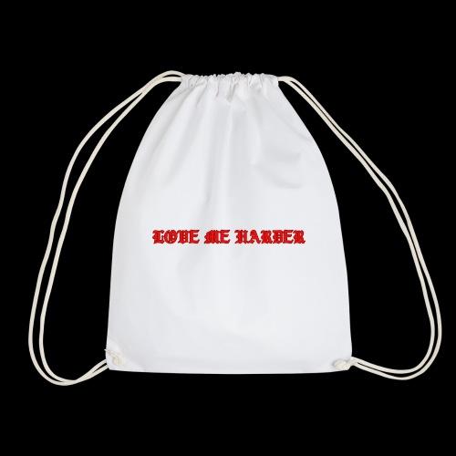 LOVE ME HARDER - Mochila saco